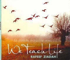 We teach life 1